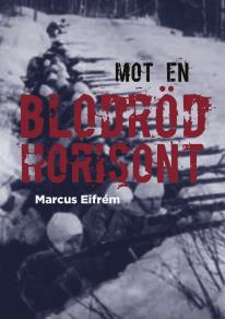 Cover for Mot en blodröd horisont