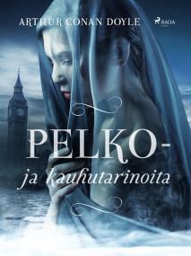 Cover for Pelko- ja kauhutarinoita