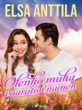 Cover for Olenko muka vaaraton nainen