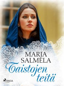 Cover for Taistojen teitä