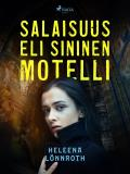 Cover for Salaisuus, eli Sininen Motelli