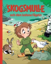 Cover for Skogsmulle och den ledsna fågeln