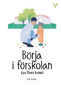 Cover for Börja i förskolan