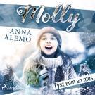 Cover for Molly: Tyst som en mus