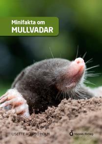 Cover for Minifakta om mullvadar