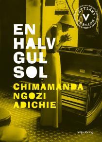 Cover for En halv gul sol (lättläst)