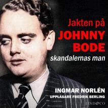 Cover for Jakten på Johnny Bode: skandalernas man
