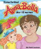 Cover for Anna-Bella åker till mormor