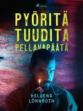 Cover for Pyöritä tuudita pellavapäätä