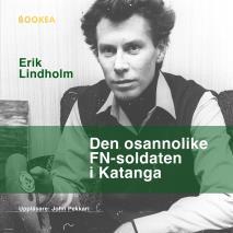 Cover for Den osannolike FN-soldaten i Katanga
