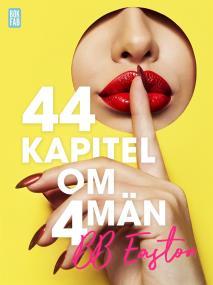 Cover for 44 kapitel om 4 män