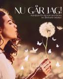 Cover for Nu går jag! Handbok för dig som ska lämna en destruktiv relation