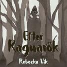 Cover for Efter Ragnarök : Slutstriden