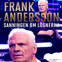 Cover for Frank Andersson: Sanningen om lögnerna