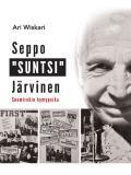"Cover for Seppo ""SUNTSI"" Järvinen - Suomirokin hymypoika"