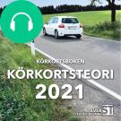 Cover for Körkortsboken Körkortsteori 2021