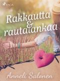 Cover for Rakkautta ja rautalankaa