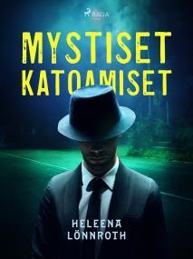 Cover for Mystiset katoamiset