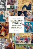 Cover for Kasvatusteoria antiikista nykypäivään