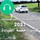 Cover for Körkortsboken på Arabiska 2021