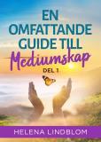 Cover for En omfattande Guide till Mediumskap - Del1
