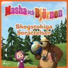Cover for Masha och Björnen - Skogstokiga berättelser