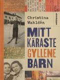 Cover for Mitt käraste gyllene barn