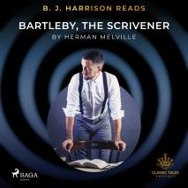 Cover for B. J. Harrison Reads Bartleby, the Scrivener