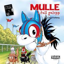 Cover for Mulle i full galopp