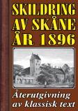 Cover for Skildring av Skåne. Återutgivning av text från 1896