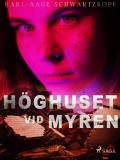 Cover for Höghuset vid myren