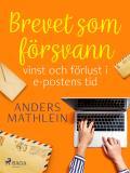 Cover for Brevet som försvann : vinst och förlust i e-postens tid