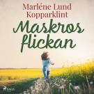 Cover for Maskrosflickan