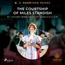 Cover for B. J. Harrison Reads The Courtship of Miles Standish