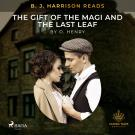 Cover for B. J. Harrison Reads The Gift of the Magi and The Last Leaf