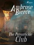 Cover for The Parenticide Club