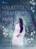 Cover for Valkoisen orkidean maa