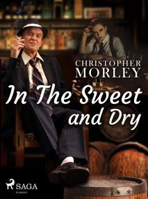 Cover for In the Sweet Dry and Dry