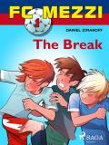 Cover for FC Mezzi 1: The Break