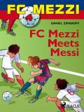 Cover for FC Mezzi 4: FC Mezzi Meets Messi