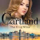 Cover for The King Wins (Barbara Cartland's Pink Collection 147)