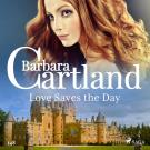 Cover for Love Saves the Day (Barbara Cartland's Pink Collection 148)