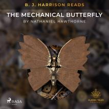 Cover for B. J. Harrison Reads The Mechanical Butterfly