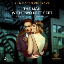 Cover for B. J. Harrison Reads The Man With Two Left Feet