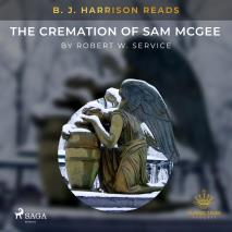 Cover for B. J. Harrison Reads The Cremation of Sam McGee