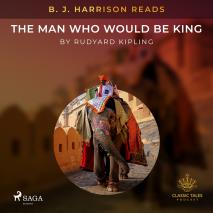 Cover for B. J. Harrison Reads The Man Who Would Be King