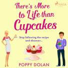 Cover for There's More To Life Than Cupcakes