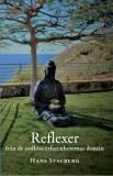Cover for Reflexer : från de ordlösa erfarenheternas domän