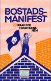Cover for Bostadsmanifest: 22 krav för framtidens hem