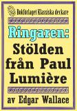 Cover for Ringaren. Stölden från Paul Lumière. Återutgivning av text från 1928